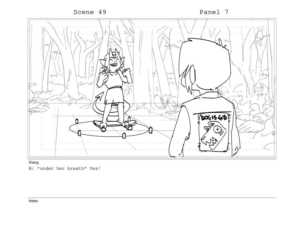 Scene 49 Panel 7 Dialog B: *under her breath* Y...