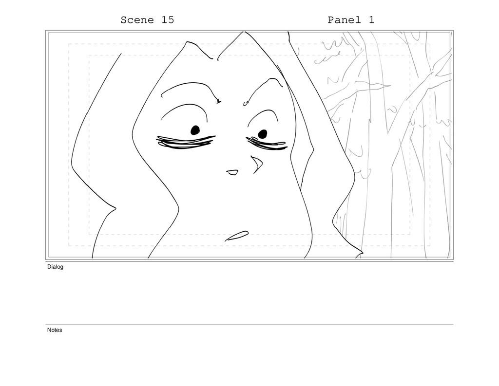 Scene 15 Panel 1 Dialog Notes