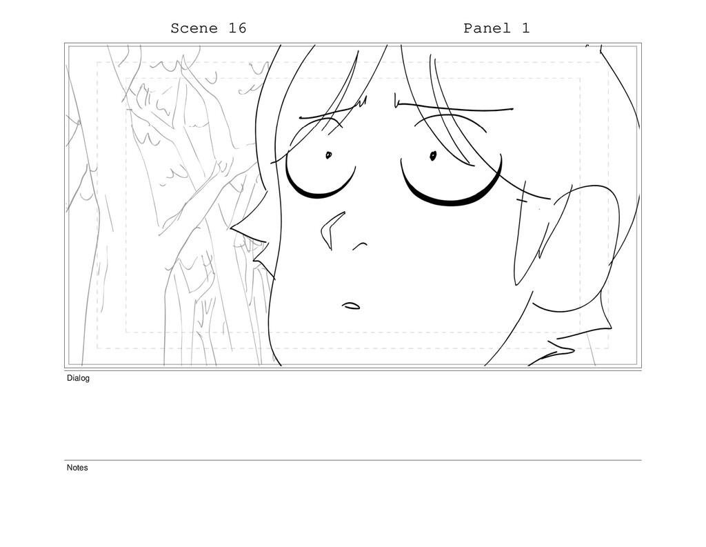Scene 16 Panel 1 Dialog Notes