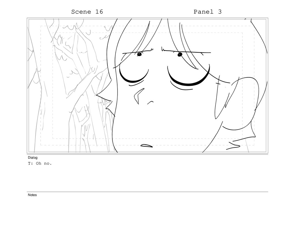 Scene 16 Panel 3 Dialog T: Oh no. Notes