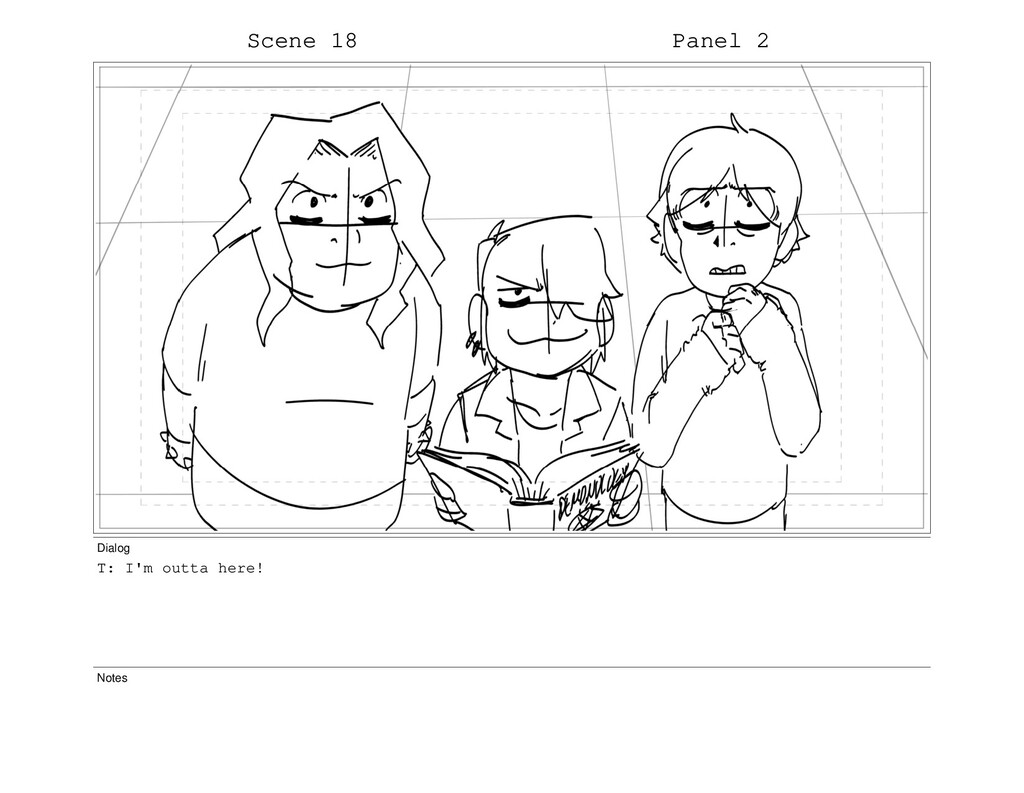 Scene 18 Panel 2 Dialog T: I'm outta here! Notes