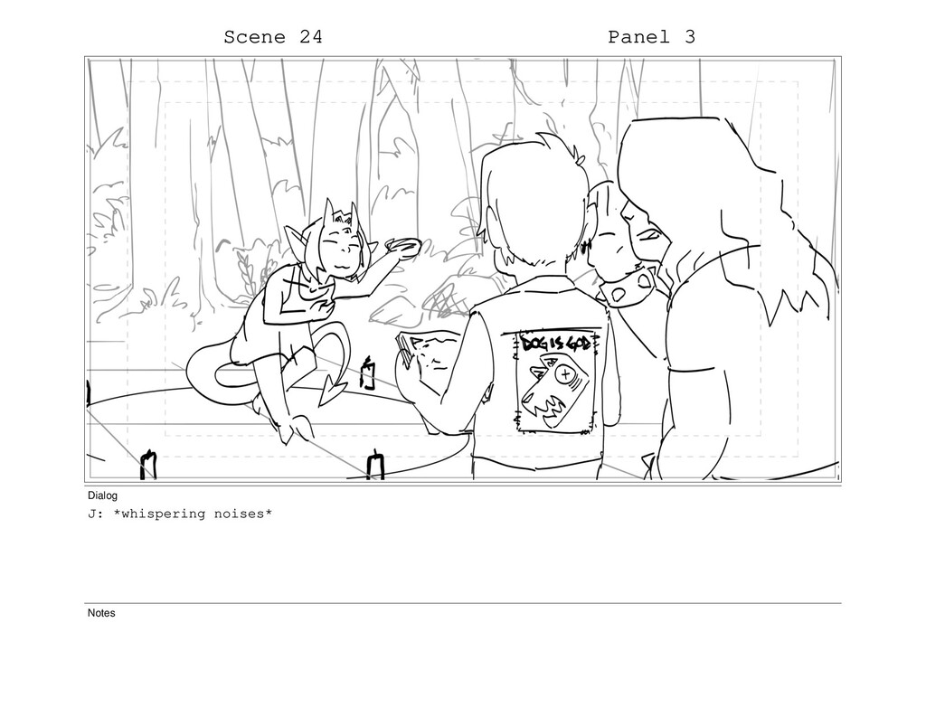 Scene 24 Panel 3 Dialog J: *whispering noises* ...