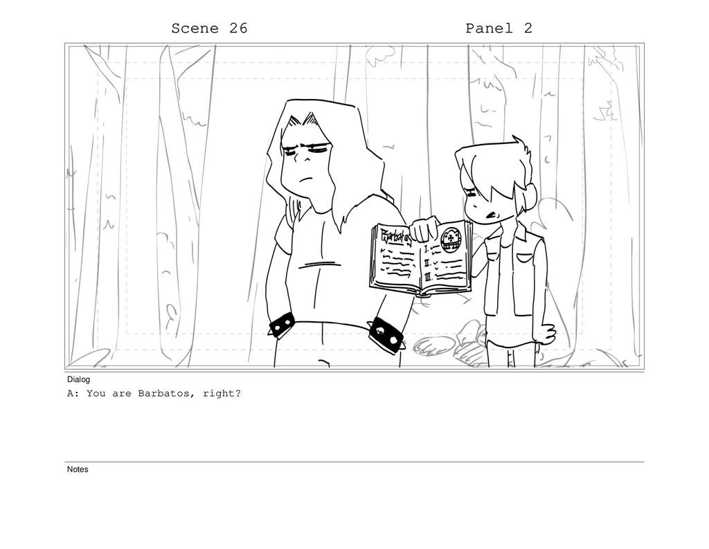 Scene 26 Panel 2 Dialog A: You are Barbatos, ri...