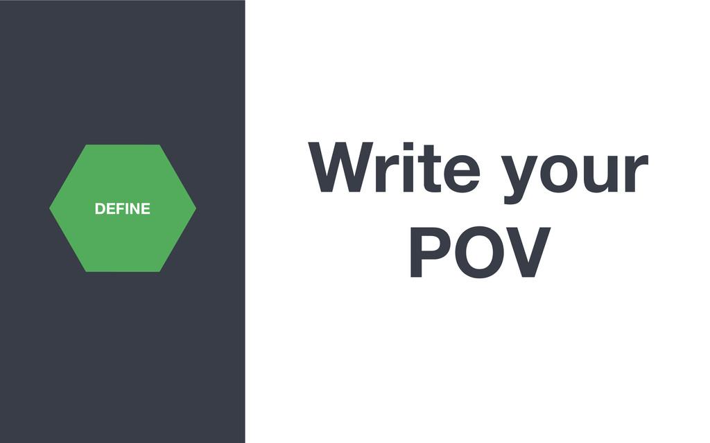 Write your POV DEFINE