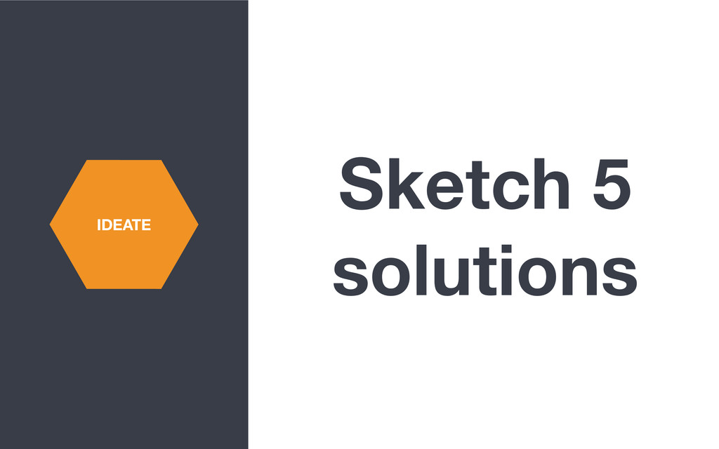 Sketch 5 solutions IDEATE