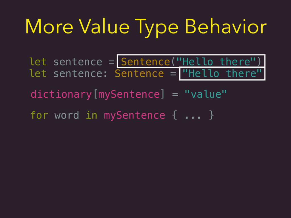 More Value Type Behavior dictionary[mySentence]...