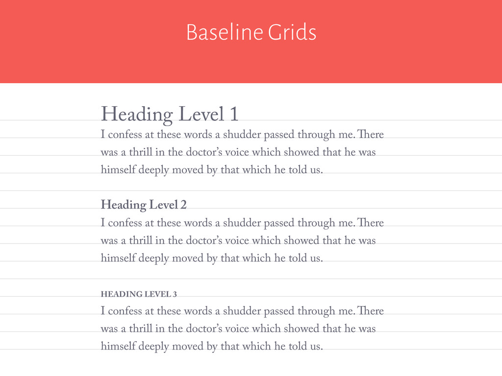 Baseline Grids I confess at these words a shudd...