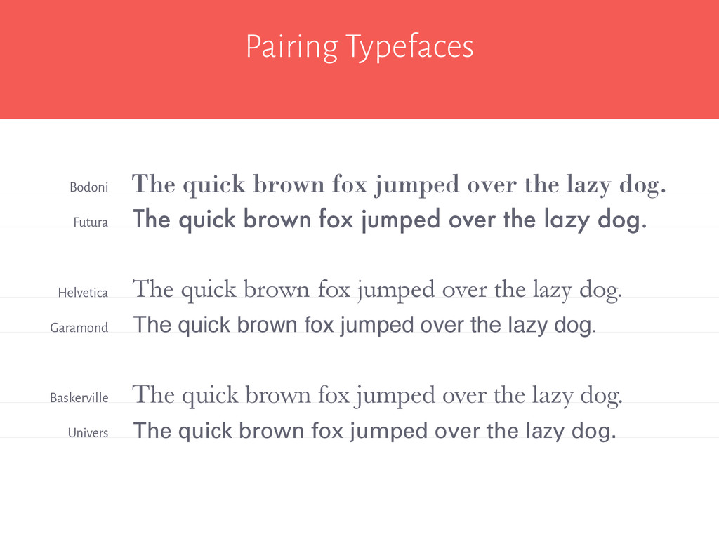 Pairing Typefaces The quick brown fox jumped ov...