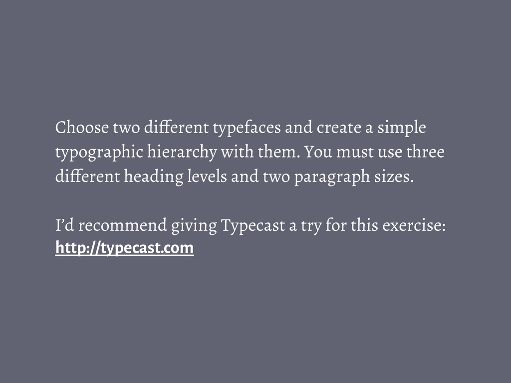 Choose two different typefaces and create a sim...