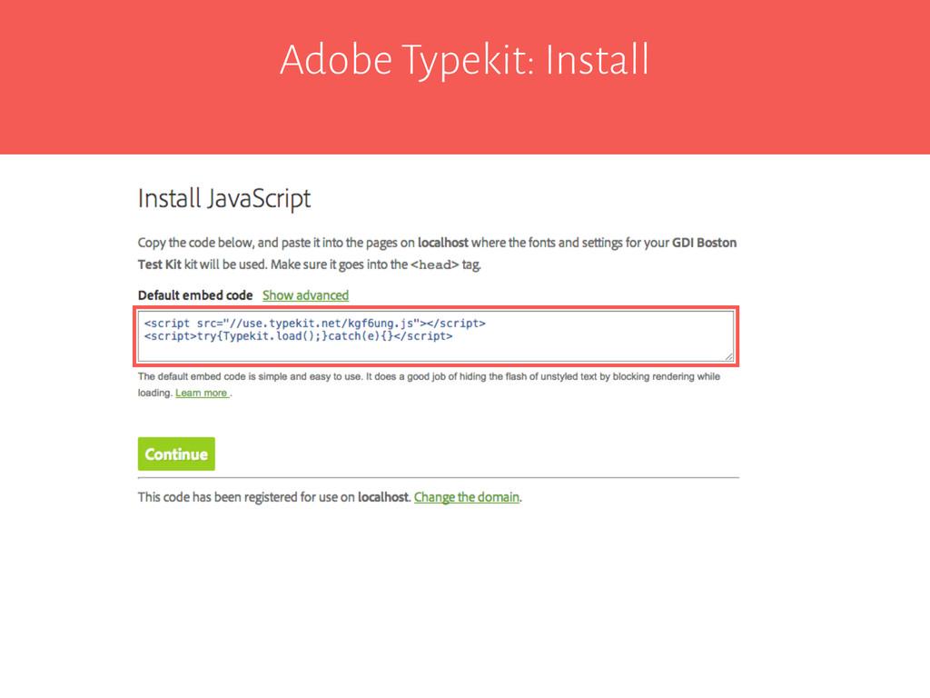 Adobe Typekit: Install
