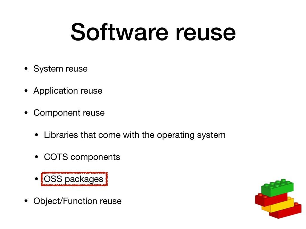 Software reuse • System reuse  • Application re...