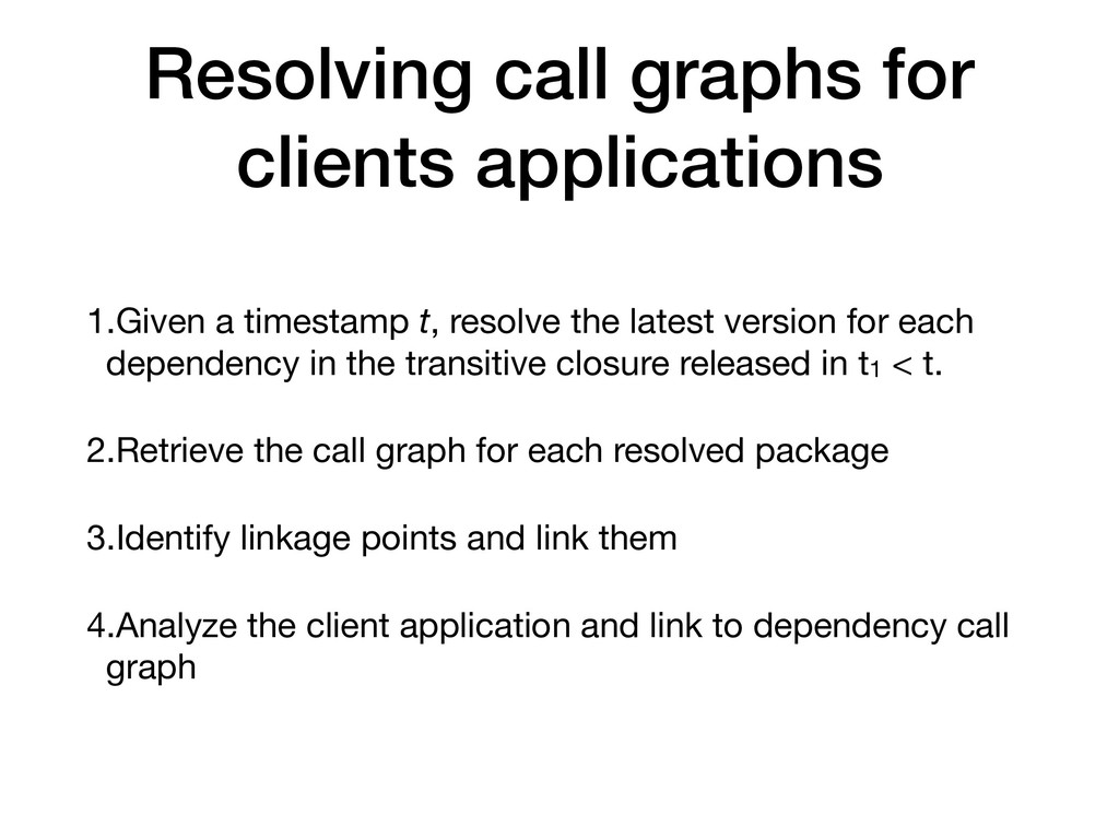 Resolving call graphs for clients applications ...