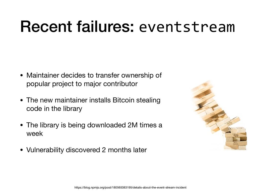 Recent failures: eventstream • Maintainer decid...