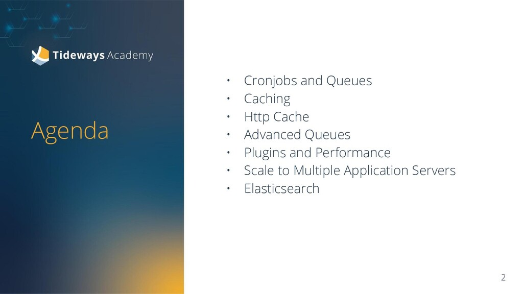 Agenda • Cronjobs and Queues • Caching • Http C...