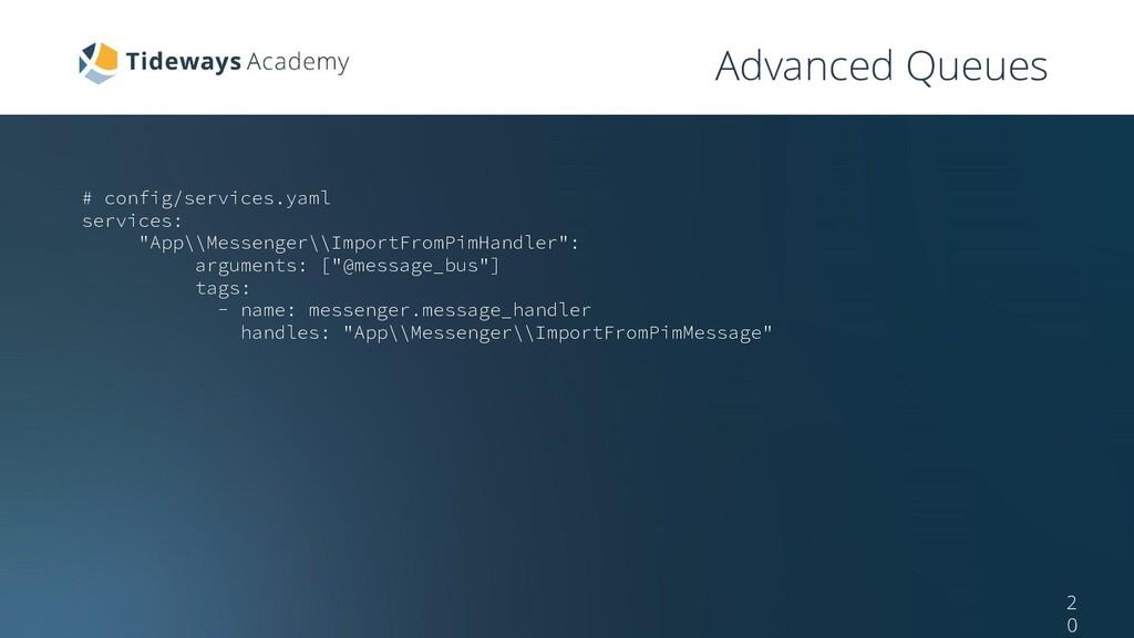 "# config/services.yaml services: ""App\\Messenge..."