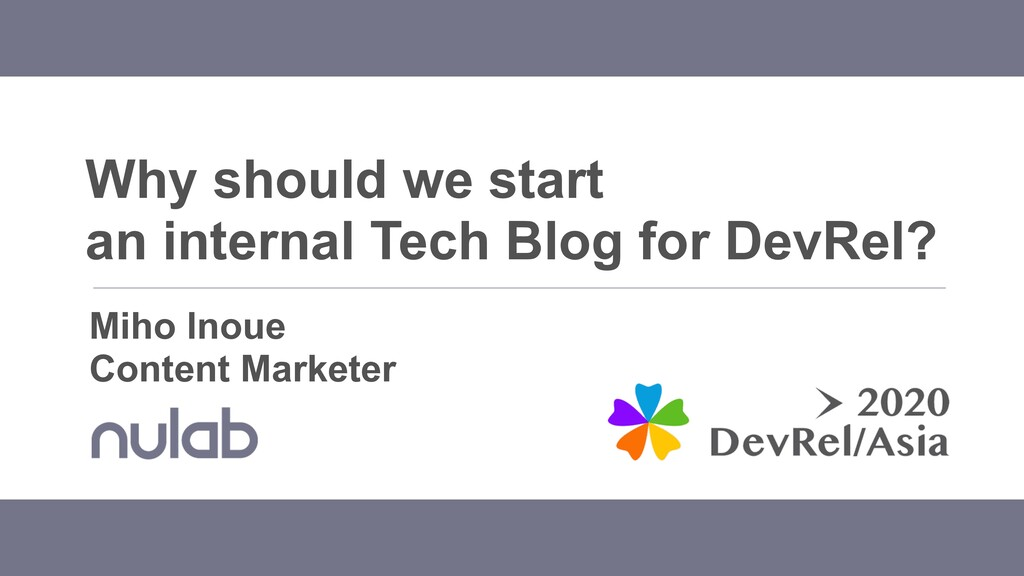 Why should we start an internal Tech Blog for D...