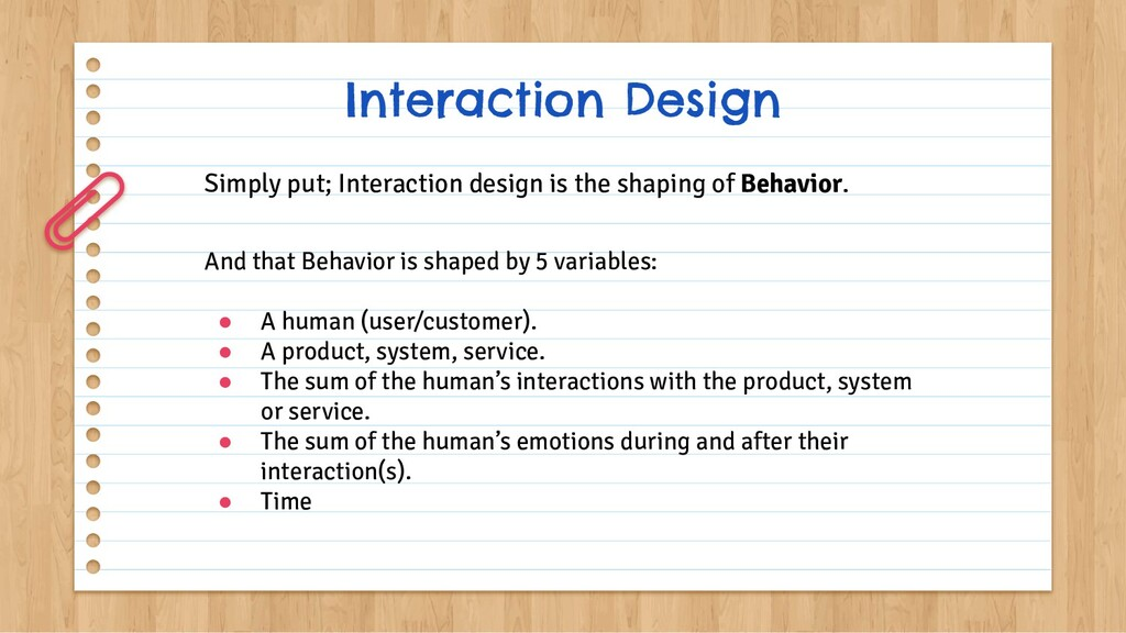 Interaction Design Simply put; Interaction desi...
