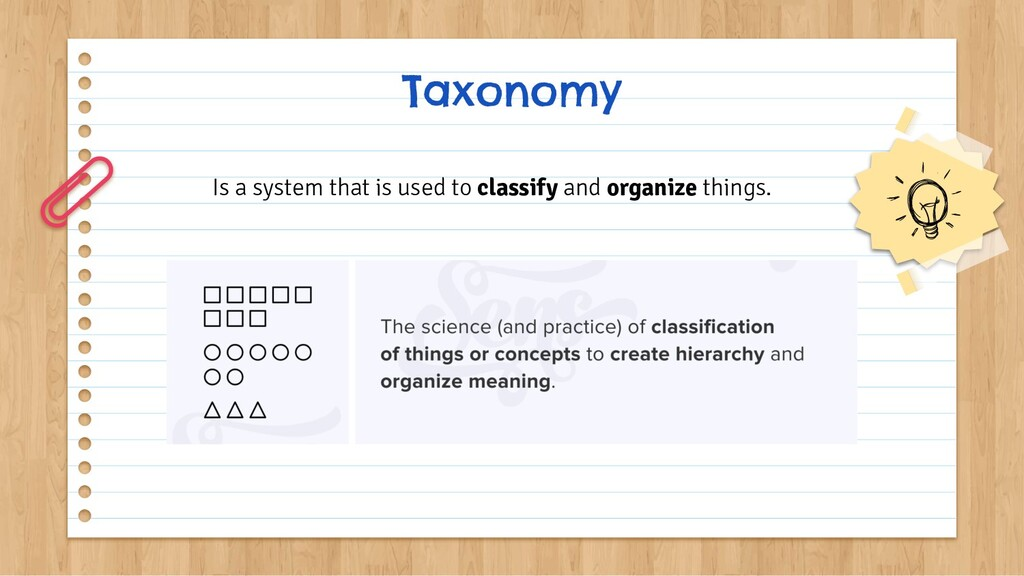 Taxonomy Is a system that is used to classify a...