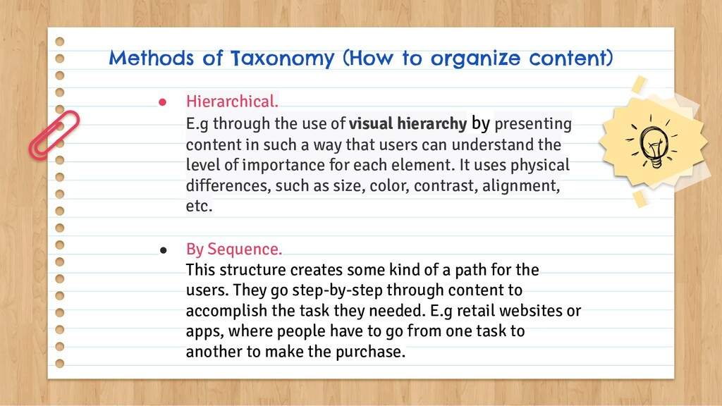 Methods of Taxonomy (How to organize content) ●...