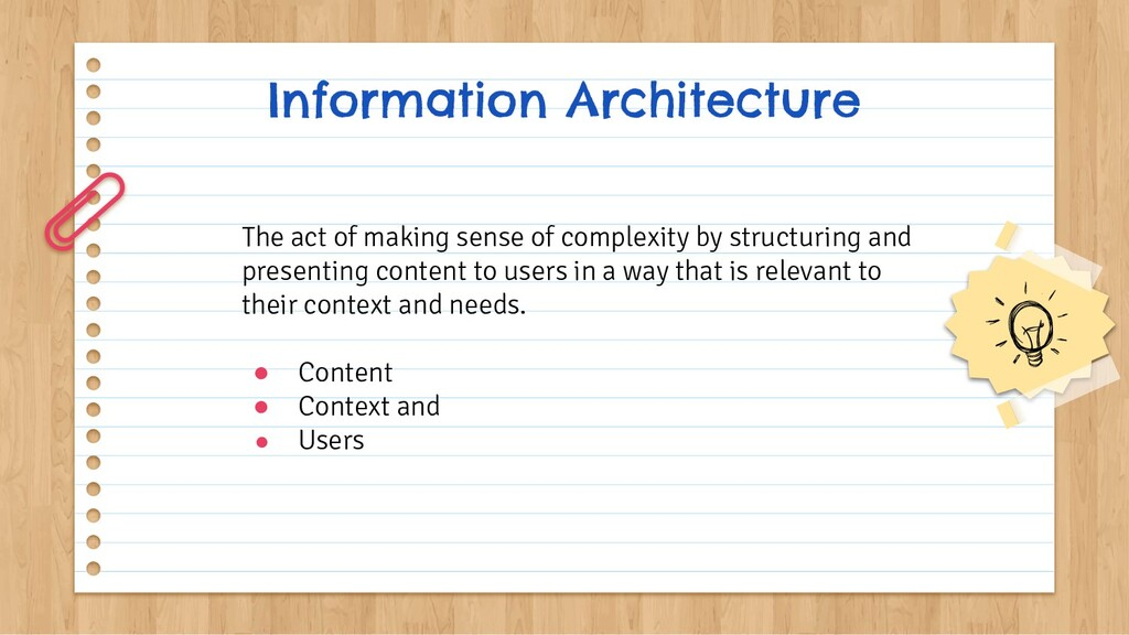 Information Architecture The act of making sens...