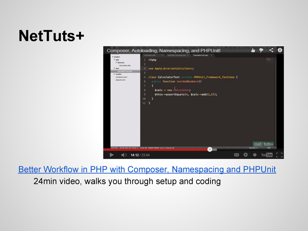 NetTuts+ Better Workflow in PHP with Composer, ...
