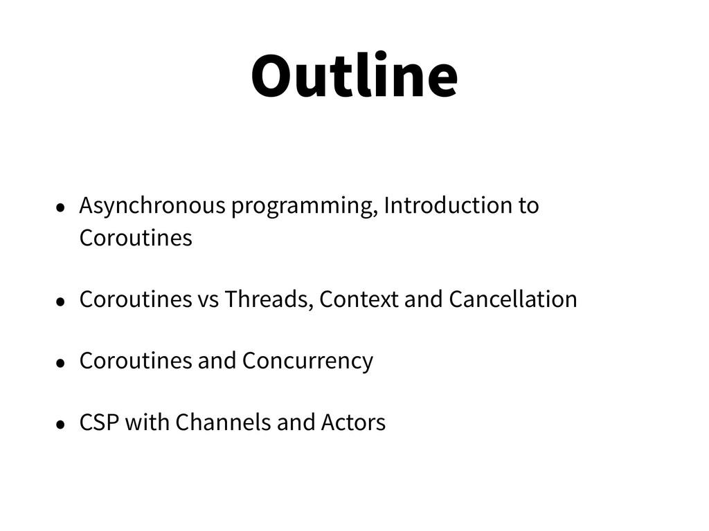 Outline • Asynchronous programming, Introductio...
