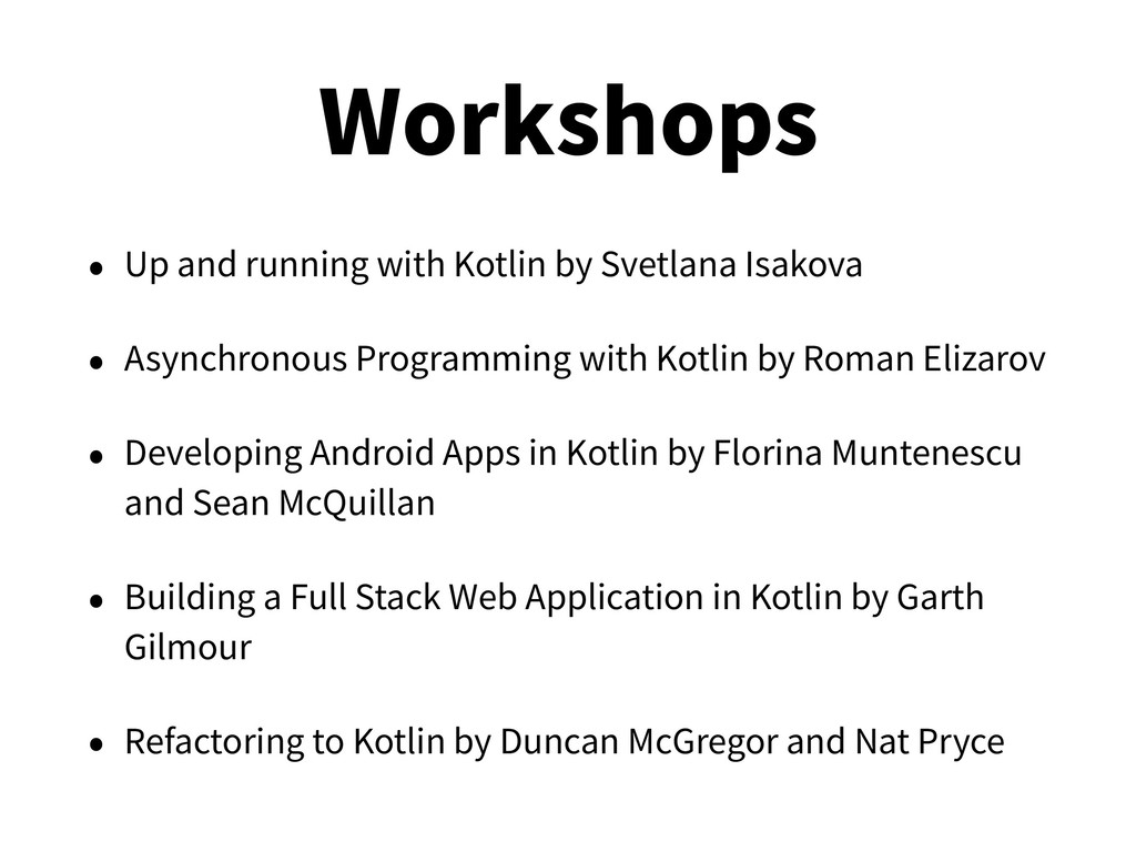 Workshops • Up and running with Kotlin by Svetl...