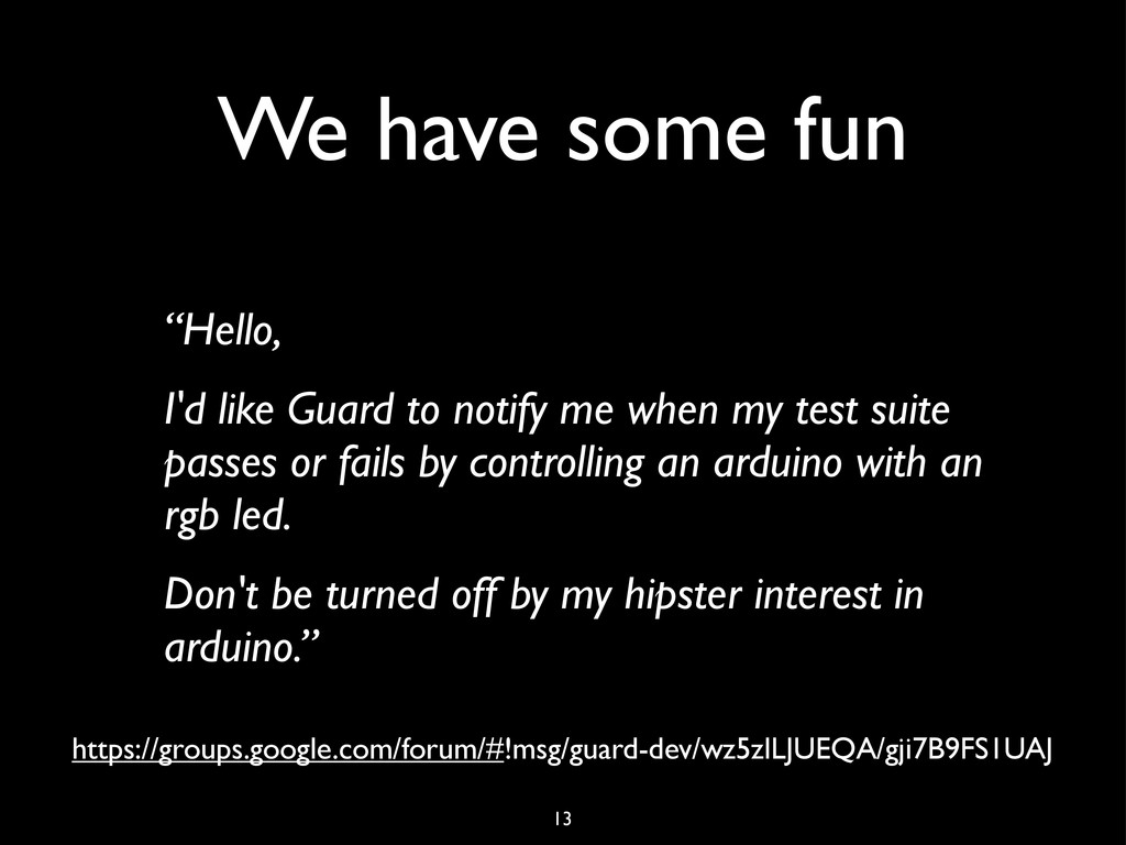 """We have some fun """"Hello, I'd like Guard to noti..."""
