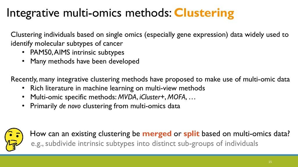 15 Integrative multi-omics methods: Clustering ...
