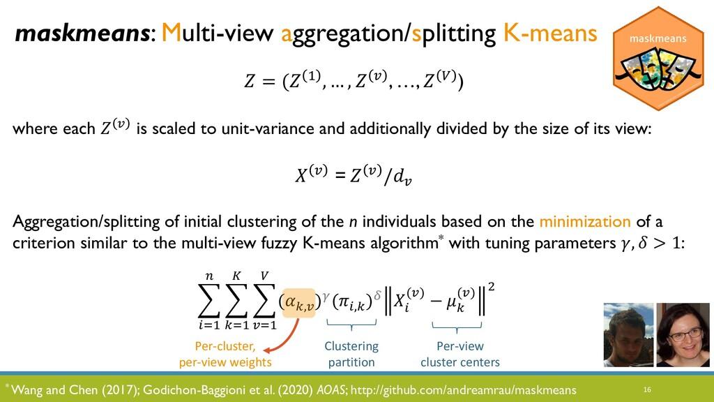 16 maskmeans: Multi-view aggregation/splitting ...