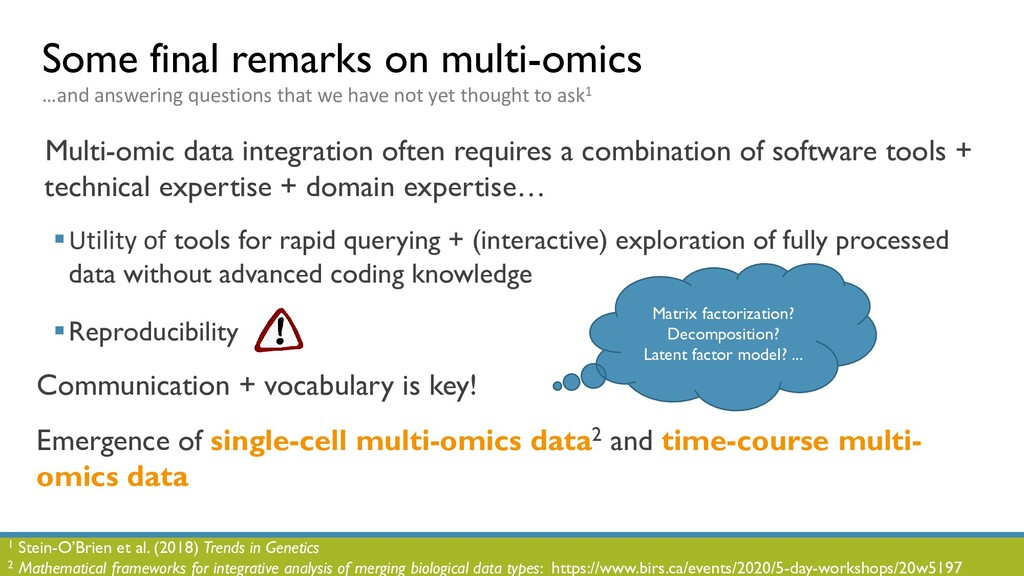 Some final remarks on multi-omics …and answerin...