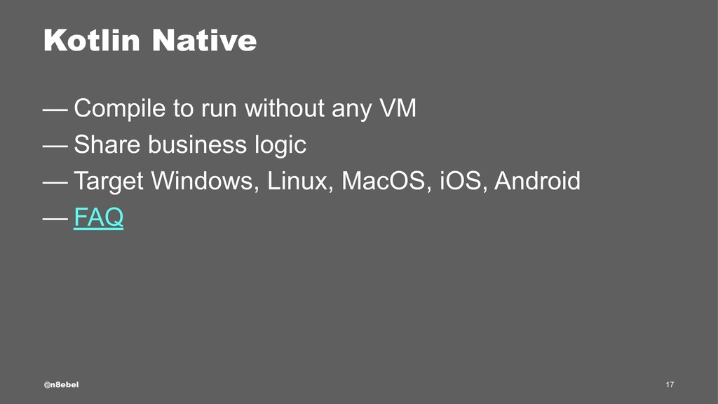 Kotlin Native — Compile to run without any VM —...