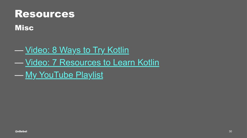 Resources Misc — Video: 8 Ways to Try Kotlin — ...