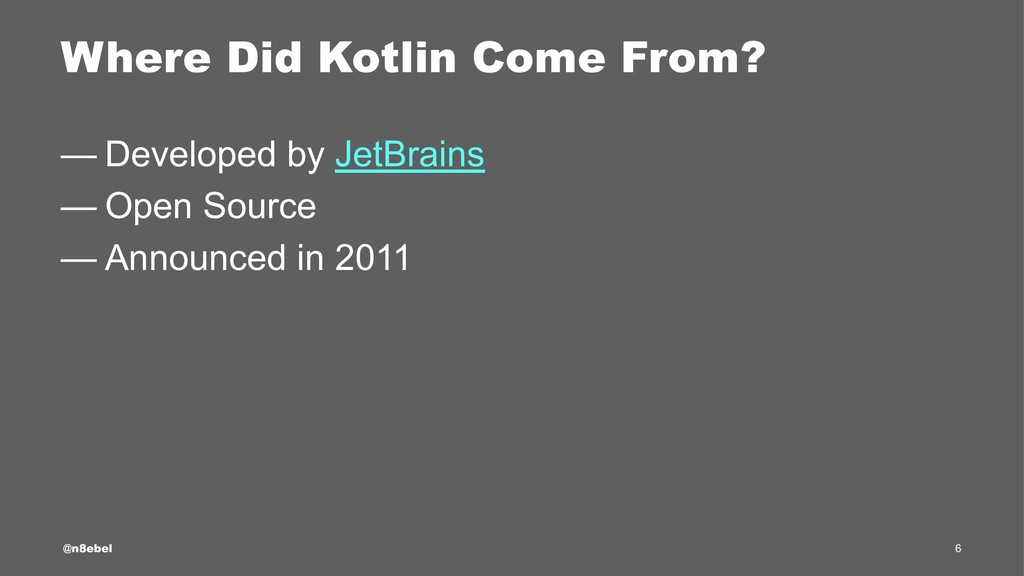 Where Did Kotlin Come From? — Developed by JetB...