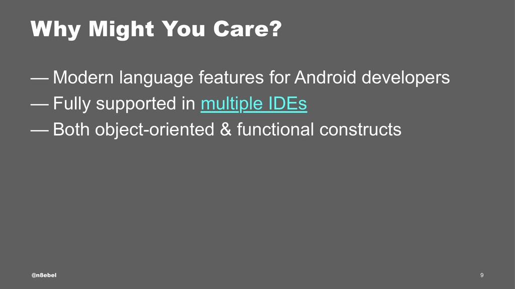 Why Might You Care? — Modern language features ...