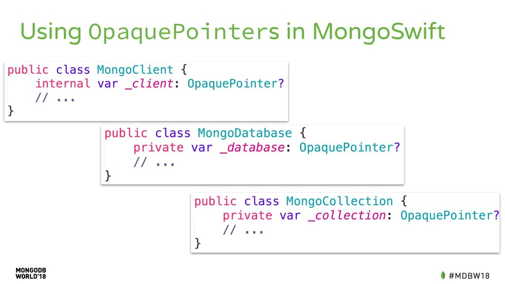 Using OpaquePointers in MongoSwift
