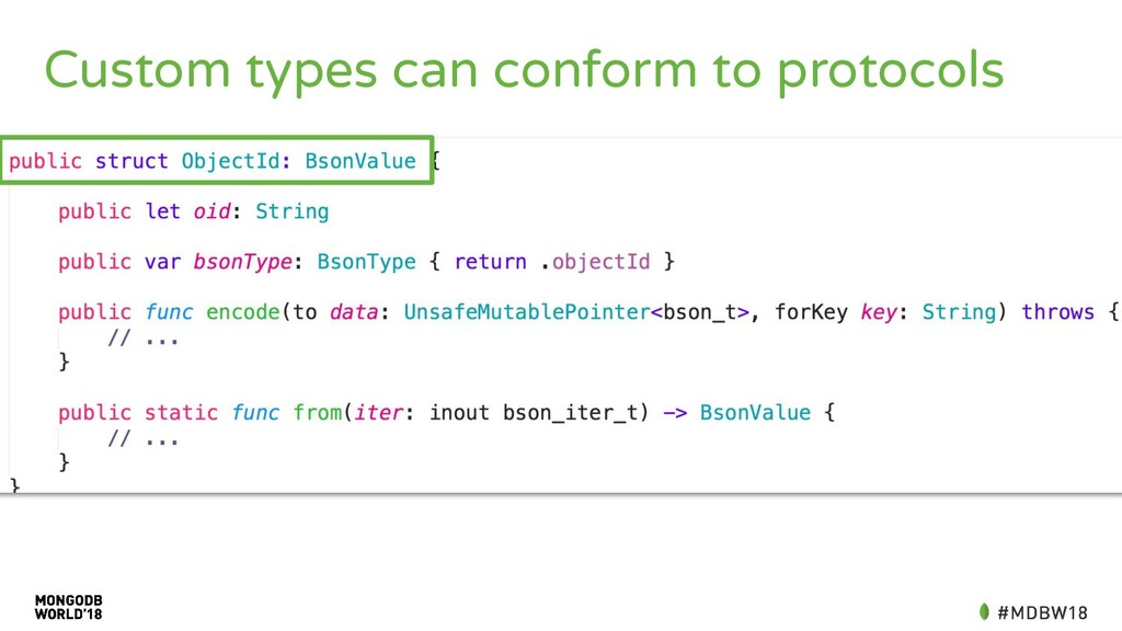 Custom types can conform to protocols