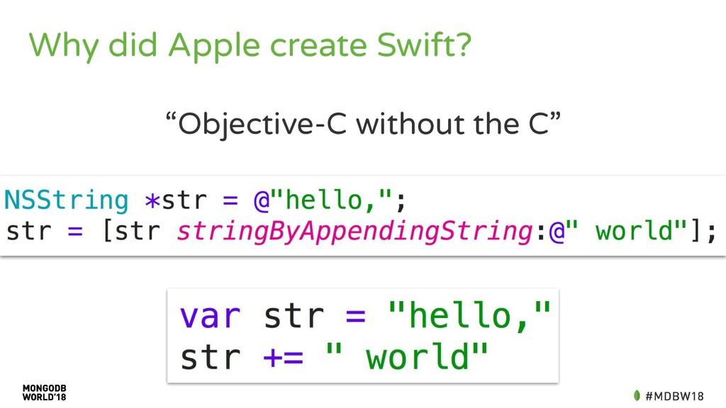 "Why did Apple create Swift? ""Objective-C withou..."