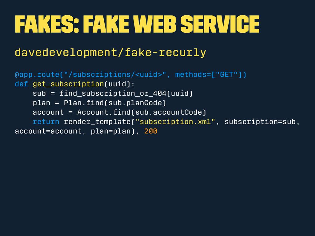 Fakes: Fake Web Service davedevelopment/fake-re...