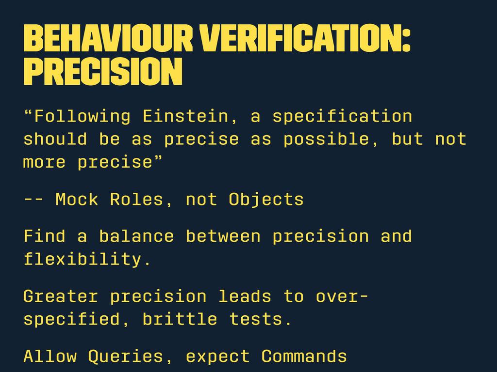"Behaviour Verification: Precision ""Following Ein..."