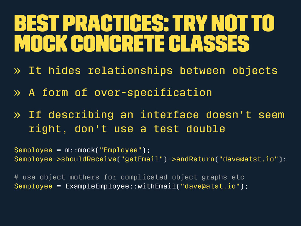 Best Practices: Try not to mock concrete classe...