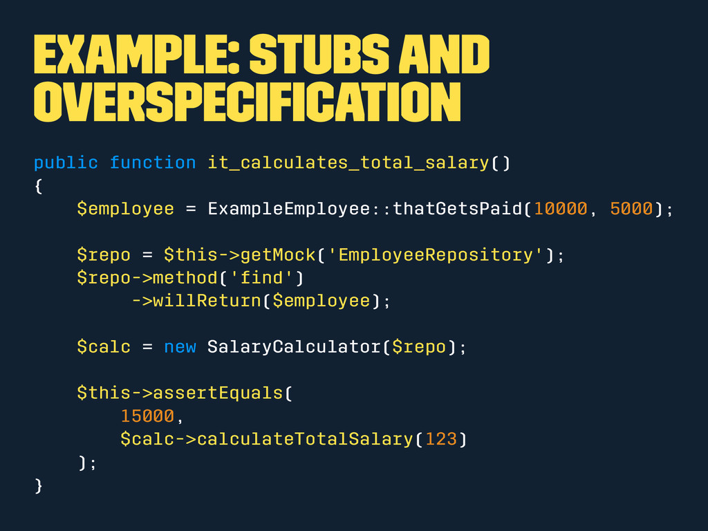 Example: Stubs and overspecification public func...