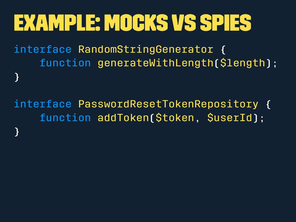 Example: Mocks vs Spies interface RandomStringG...