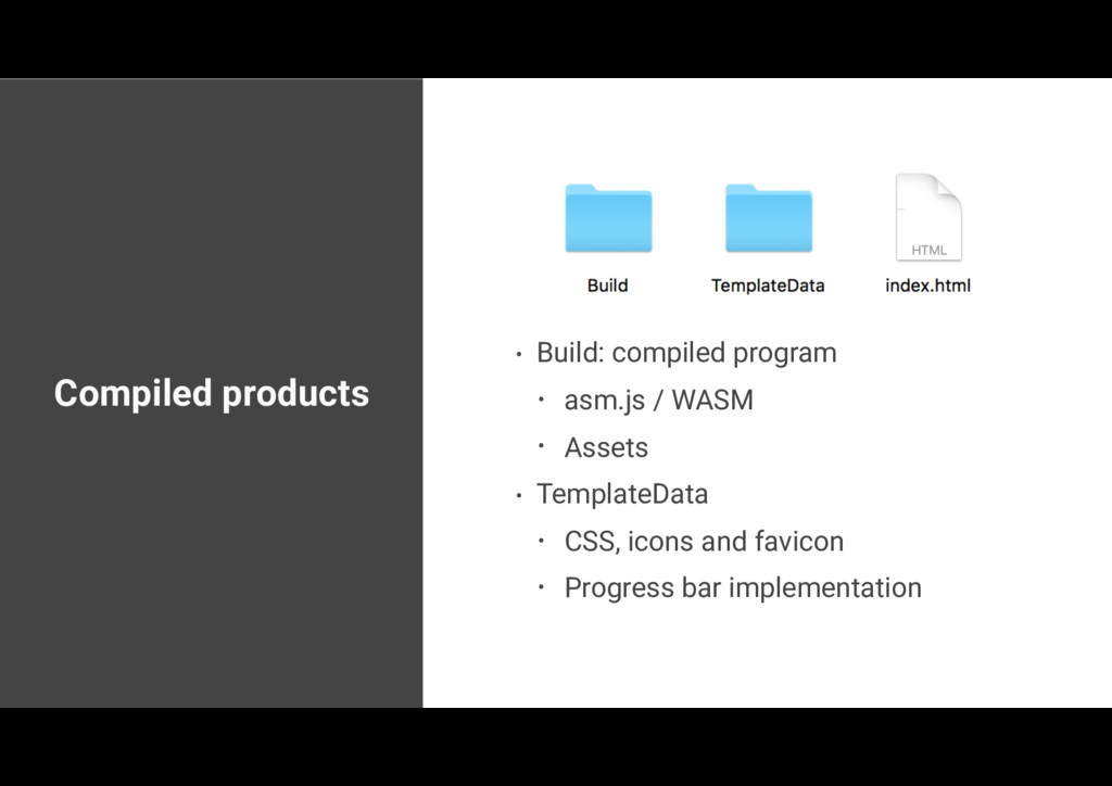 Compiled products • Build: compiled program • a...