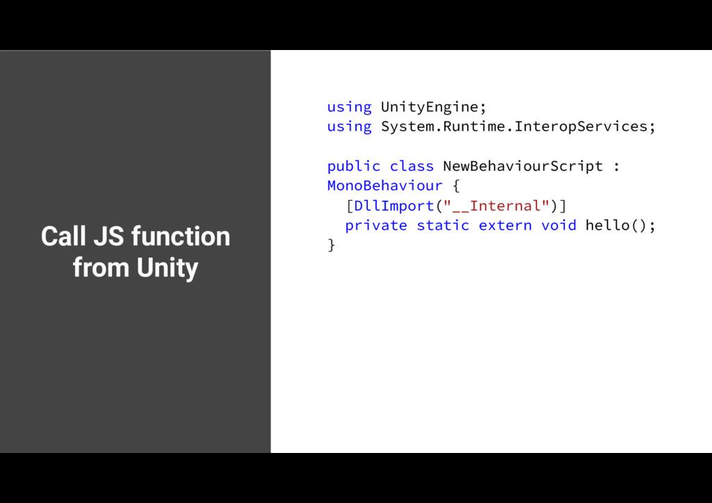 Call JS function from Unity VTJOH6OJUZ&OHJOF...