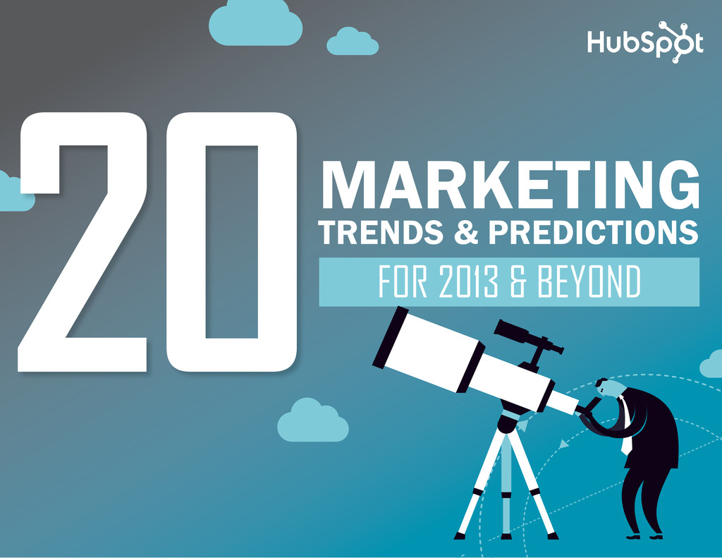 www.Hubspot.com share THESE TRENDS in 20 MUST-K...