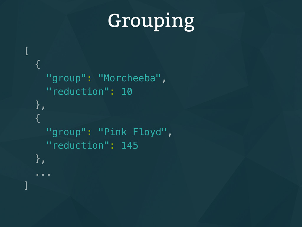 "Grouping [ { ""group"": ""Morcheeba"", ""reduction"":..."