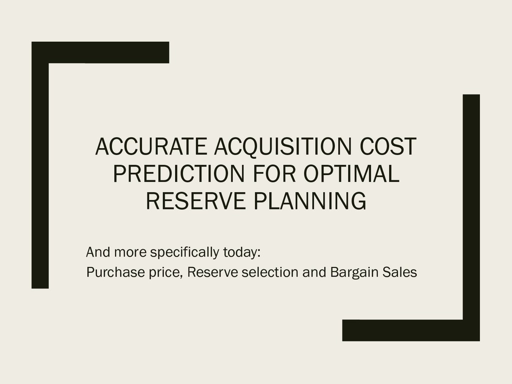 ACCURATE ACQUISITION COST PREDICTION FOR OPTIMA...