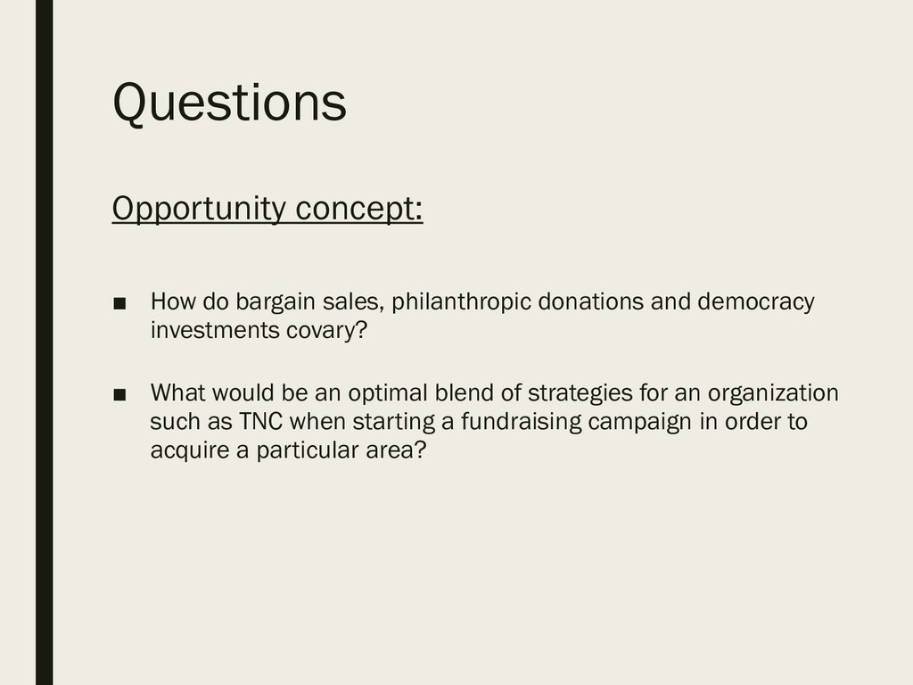 Questions Opportunity concept: ■ How do bargain...