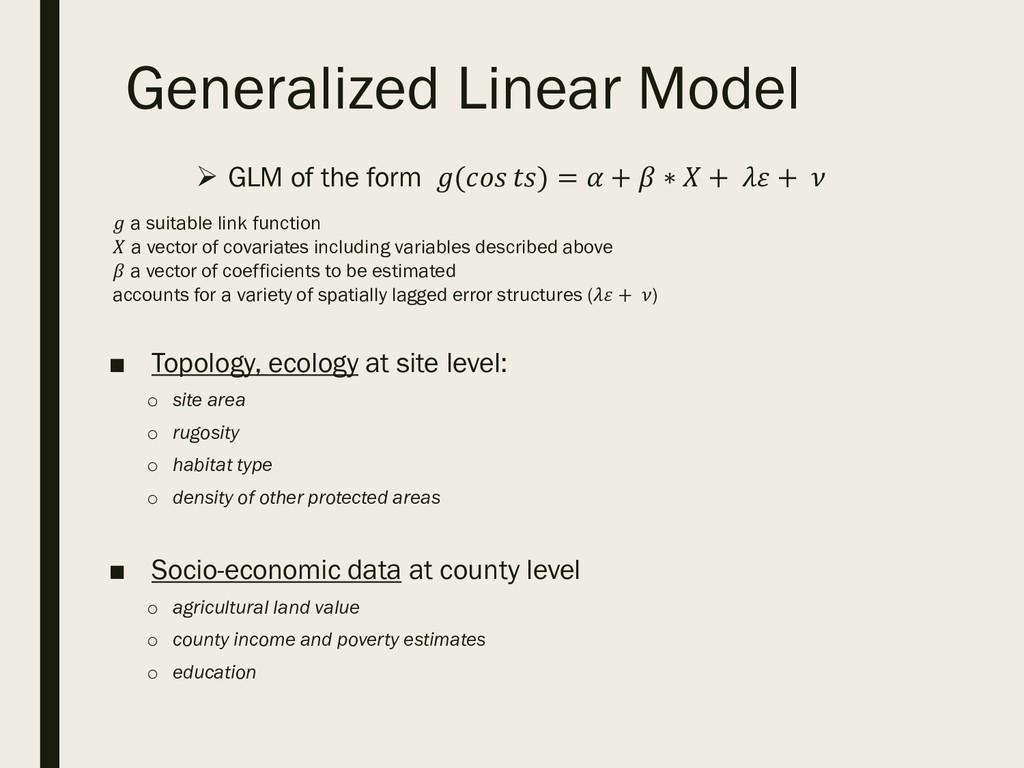 Generalized Linear Model  GLM of the form ( ) ...